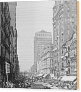 Looking Down State Street - Chicago - C  1897 Wood Print
