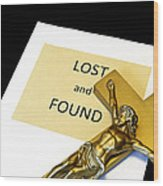 Lost And Found Wood Print