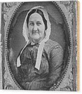 Louisa Van Velsor Whitman 1795-1873 Wood Print