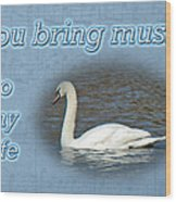 Love - I Love You Greeting Card - Mute Swan Wood Print