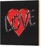 Love Black And Red 1 Wood Print