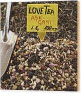 Love Tea Wood Print by Leslie Leda
