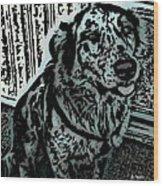 Loyalty Wood Print