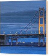 Mackinac Bridge In Evening Wood Print