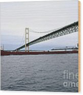 Mackinac Bridge With Ship Wood Print