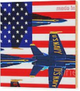Made In The Usa . Blue Angels Wood Print