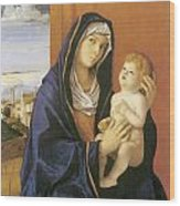 Madonna And Child Wood Print by Giovanni Bellini