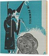 Magic In Pennies Wood Print