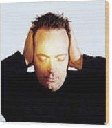 Man Covering His Ears Wood Print