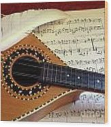 Mandolin And Partiture Wood Print