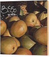 Mangoes And Melons Priced In Euros Wood Print by David Evans