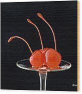 Maraschino Cherries Wood Print