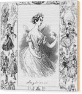 Marie Taglioni (1804-1884) Wood Print