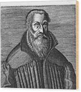 Martin Chemnitz (1522-1586) Wood Print