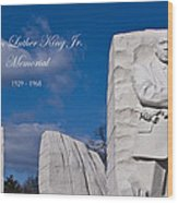 Martin Luther King Jr Memorial Wood Print