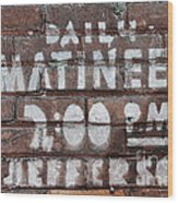 Matinees Wood Print