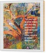 Matthew 5 Wood Print