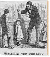 Measuring Children, 1876 Wood Print