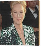 Meryl Streep At Arrivals For 16th Wood Print by Everett