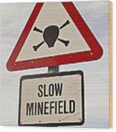 Minefield Road Sign Falkland Islands Wood Print