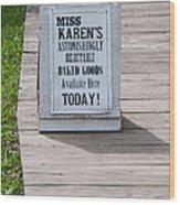 Miss Karen's Wood Print
