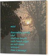 Mist 2 Wood Print