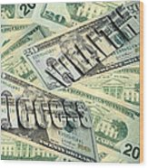 Money Wealth And Success Wood Print