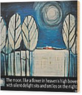 Moon Quote Poster Wood Print