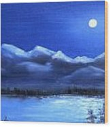 Moonlight Over The Chugach Wood Print