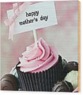 Mother's Day Cupcake Wood Print