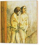 My Masaccio Expulsion Of Adam And Eve Wood Print