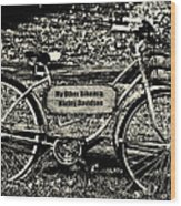 My Other Bike Is A Harley Davidson In Sepia Wood Print