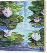 My Waterlilies Wood Print
