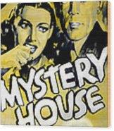 Mystery House, From Left Ann Sheridan Wood Print by Everett