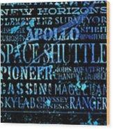Nasa Legacy Typography  Wood Print