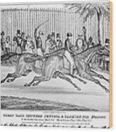 New York: Horse Race, 1845 Wood Print