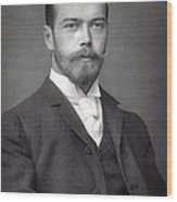 Nicholas II From Russia Wood Print
