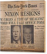 Nixon Resigns: Newspaper Wood Print