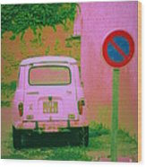 No Parking Sign With Pink Car Wood Print