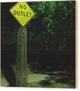 No Way Out Wood Print