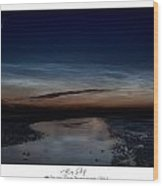 Noctilucent Clouds And Shooting Star Wood Print