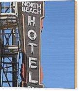 North Beach Hotel San Francisco Wood Print