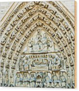 Notre Dame Cathedral Center Entry Wood Print