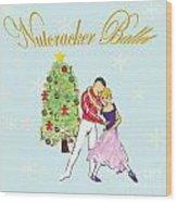 Nutcracker Ballet Romance Wood Print by Marie Loh