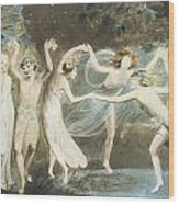 Oberon Titania And Puck With Fairies Dancing Wood Print by William Blake