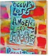 Occupy Los Angeles Wood Print by Tony B Conscious