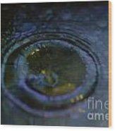 Oily Drop Wood Print
