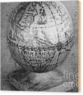 Old Globe In Black And White Wood Print