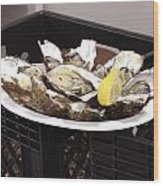 One Of The Best Luxurious Dishes Of Oysters Ive Ever Had Wood Print