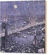 Opening Of The Great New York And Brooklyn Bridge And Grand Display Of Fire Works Wood Print